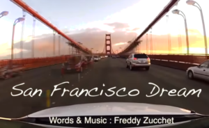 Freddy Zucchet & Universe Club - chanson - San Francisco Dream